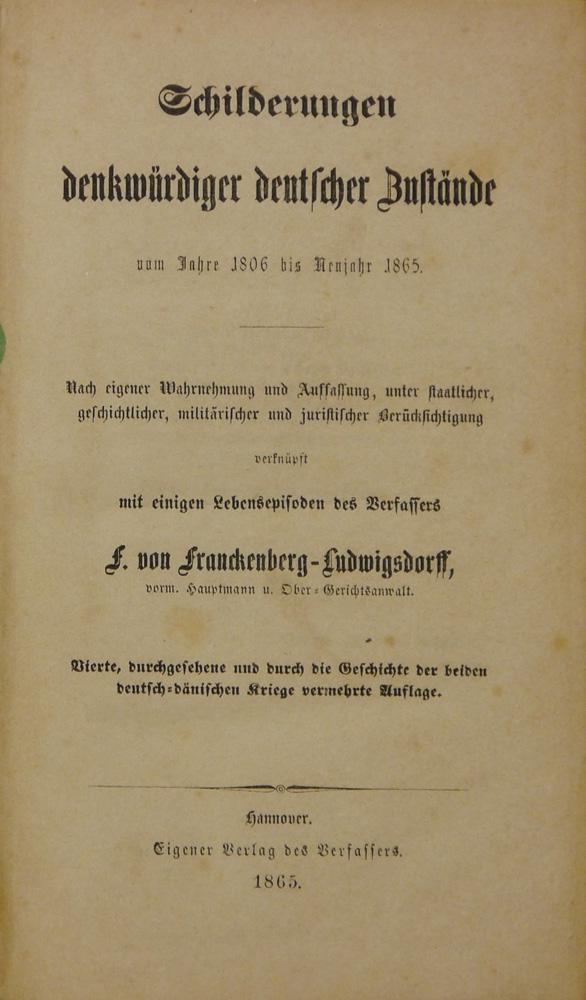 Schilderungen denkwürdiger deutscher Zustände vom Jahre 1806: Franckenberg-Ludwigsdorff, Friedrich von.