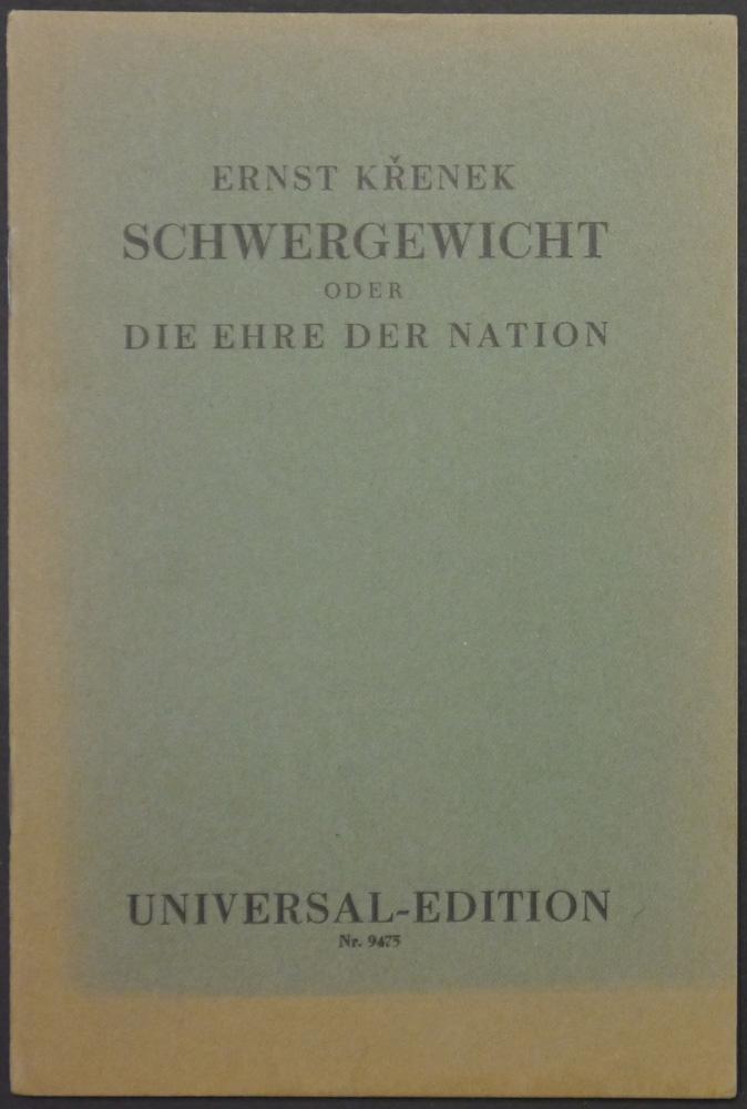 Schwergewicht oder Die Ehre der Nation. Burleske: Krenek, Ernst.