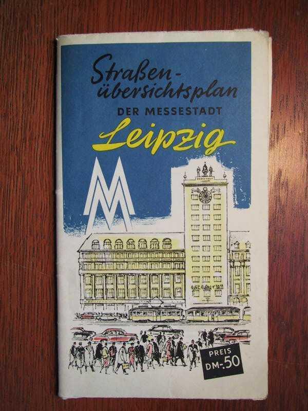 Leipzig - Straßenübersichtsplan der Messestadt Leipzig -: Leipziger Messeamt Leipzig