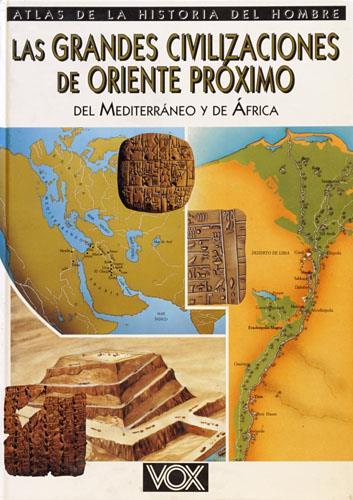 Las grandes civilizaciones de Oriente proximo del: Rossi,Renzo.