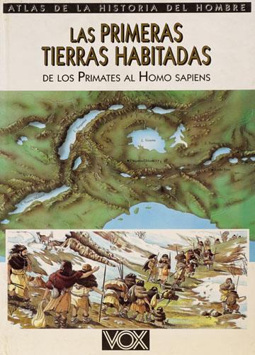 Las primeras tierras habitadas de los primates: Rossi,Renzo.