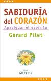 Sabiduría del corazón - Pilet, Gérard