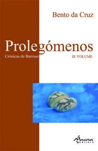 Proleg¢menos volume iii - Cruz, Bento da