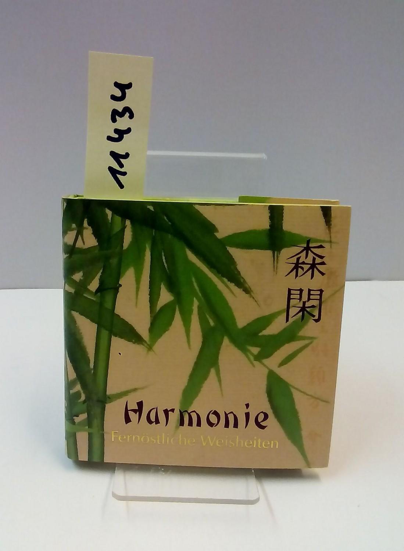 Harmonie. Fernöstliche Weisheiten.: Anonym