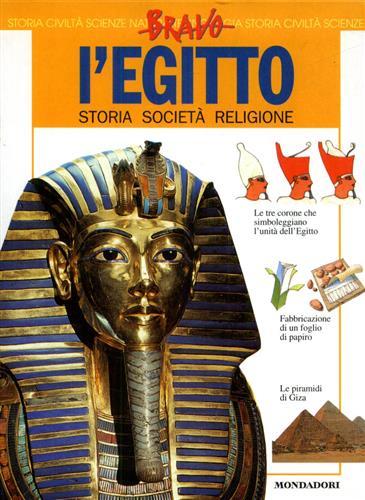 L'Egitto. Storia, società, religione.: Rossi,Renzo.