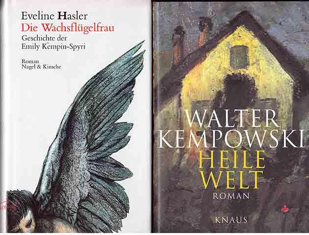 2 Romane. 1.) Eveline Hasler: Die Wachsflügelfrau,: Hasler; Eveline; Kempowski,