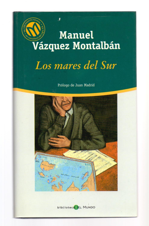 Manuel Vazquez Montalban Prologo De Juan Madrid Abebooks