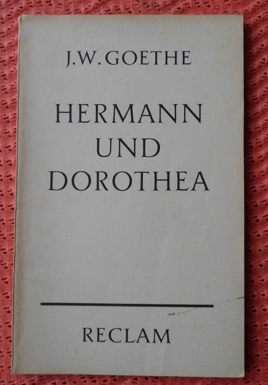 Hermann und Dorothea: In neun Gesängen: Johann Wolfgang von