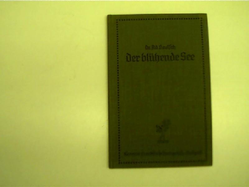 Der blühende See, Kosmos-Gesellschaft der Naturfreunde in: Koelsch, Adolf: