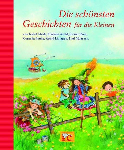 Die schönsten Geschichten für die Kleinen (Grosse: Kellner, Ingrid, Katja