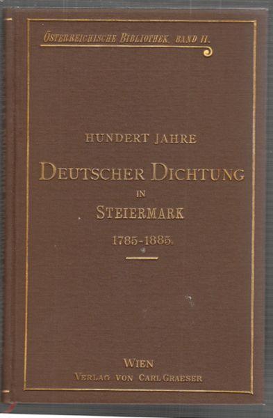 Hundert Jahre deutscher Dichtung in der Steiermark: SCHLOSSAR, Anton.