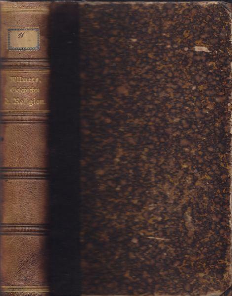 Geschichte der Religion als Nachweis der göttlichen: WILMERS, W.
