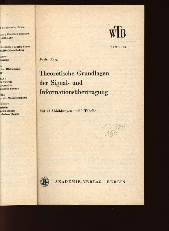 Theoretische Grundlagen der Signal- und Informationsübertragung. WTB: Kreß, Dieter: