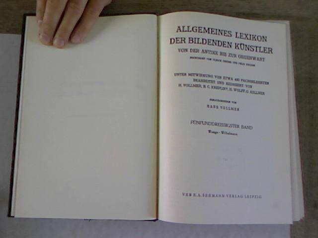 Allgemeines Lexikon der bildenden Künstler von der: Vollmer, Hans [Hrsg.],