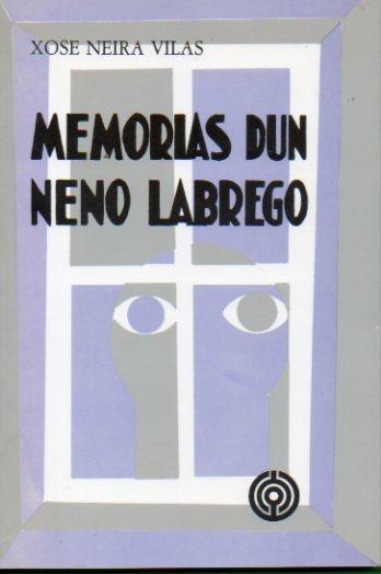 Memorias Dun Neno Labrego 15ª Ed De Neira Vilas Xose 1989 Angeles Sancha Libros