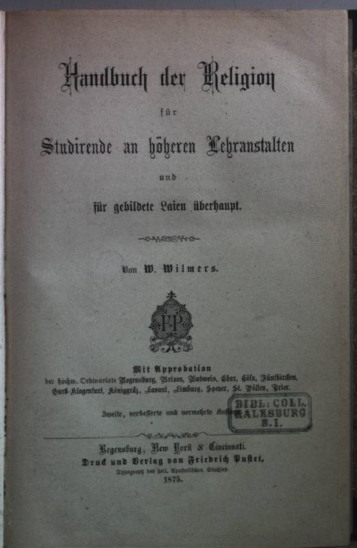 Handbuch der Religion für Studirende an höheren: Wilmers, W.: