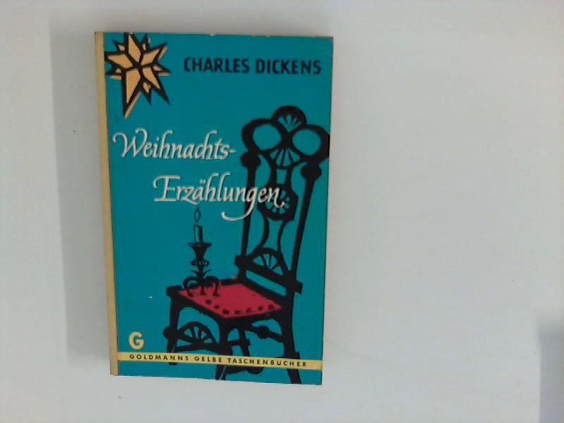 Weihnachts-Erzählungen.: Dickens, Charles: