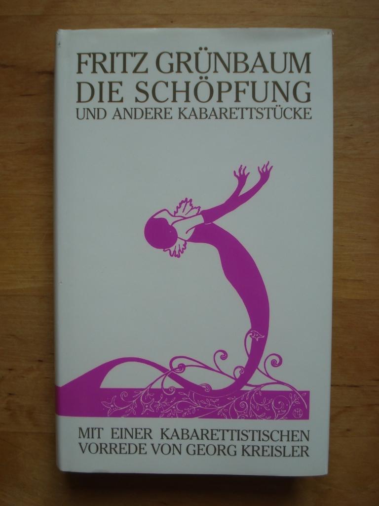 Die Schöpfung - Und andere Kabarettstücke: Grünbaum, Fritz