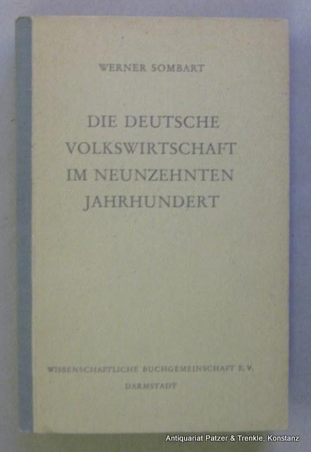 Die deutsche Volkswirtschaft im neunzehnten Jahrhundert und: Sombart, Werner.