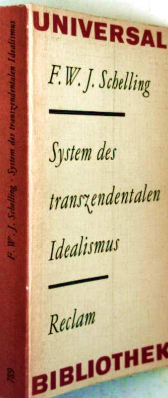 System des transzendentalen Idealismus: F. W. J.