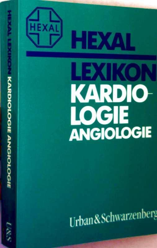 Hexal Lexikon - Kardiologie, Angiologie: Lexikon-Redaktion Urban und