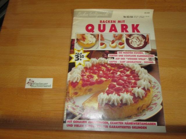 Backen leichtgemacht : Backen mit Quark: Exner, Eva und