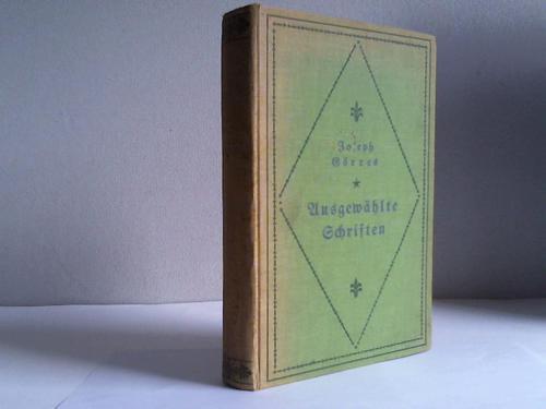 Ausgewählte Schriften: Rheinischer Merkur / Deutschland und: Görres, Joseph