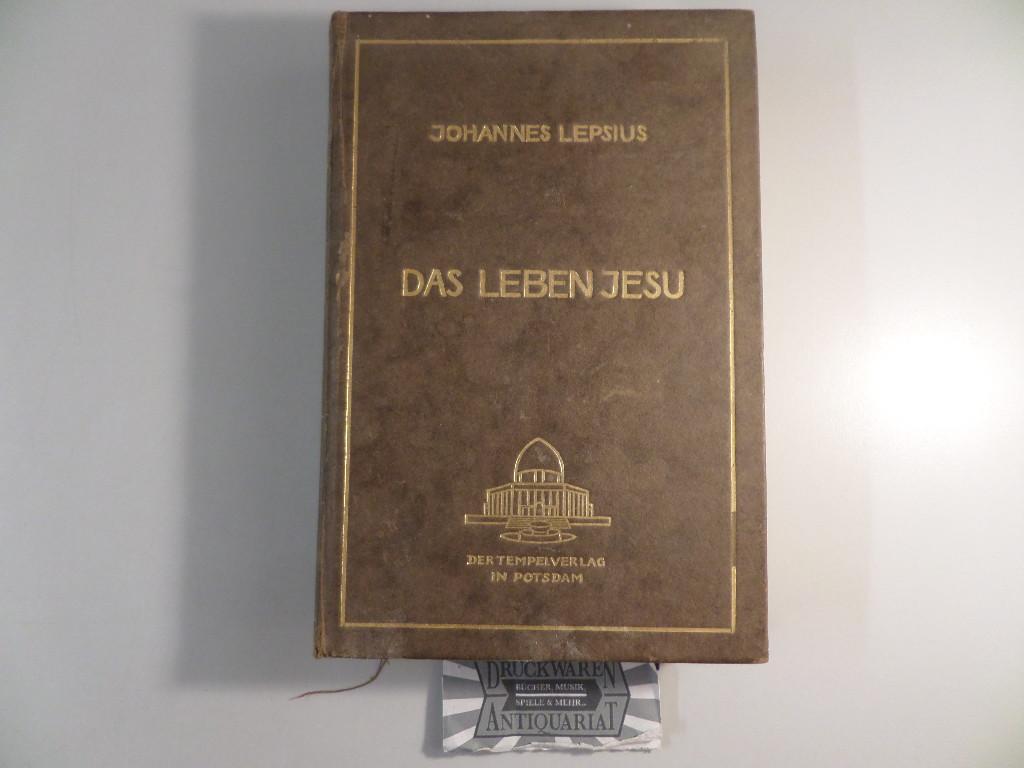 Das Leben Jesu - Erster Band.: Lepsius, Johannes: