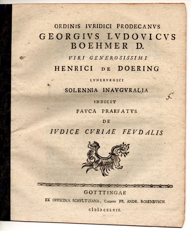 De iudice curiae feudalis. Promotionsankündigung von Heinrich: Böhmer, Georg Ludwig