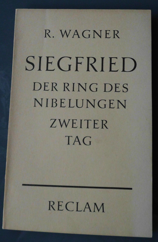 """Siegfried: Zweiter Tag aus dem Bühnenfestspiel """"Der: Richard Wagner"""