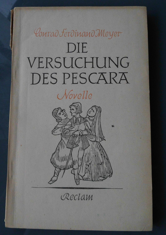 Die Versuchung des Pescara: Novelle: Conrad Ferdinand Meyer