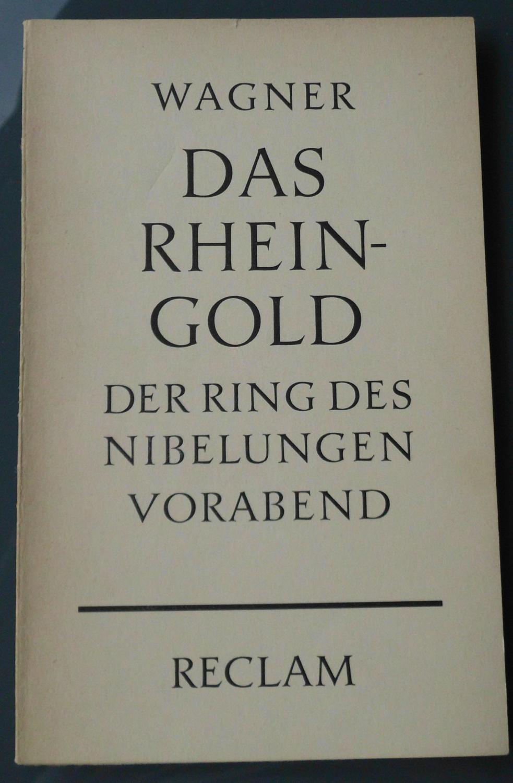 """Das Rheingold: Vorabend zu dem Bühnenfestspiel """"Der: Richard Wagner"""