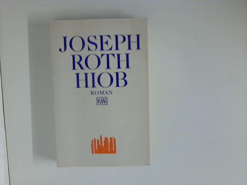 Hiob : Roman eines einfachen Mannes. KiWi: Roth, Joseph: