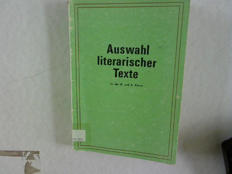 Auswahl literarischer texte für die IX und: Marxel, Michael und