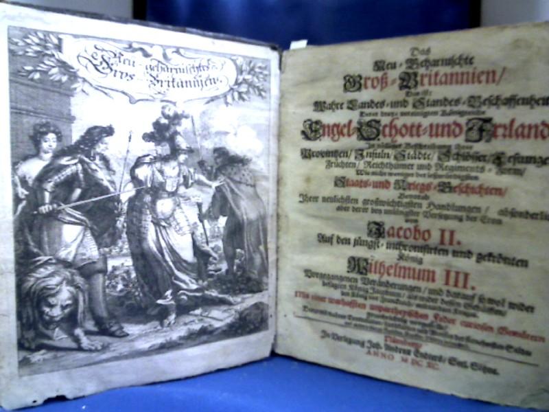 Das Neu-Geharnischte Groß-Britannien, Das ist: Wahre Landes-: Beer, Johann Christoph.