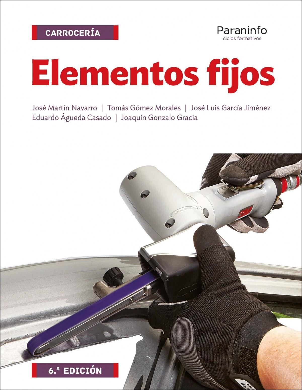 elementos fijos carrocería ciclos formativos 2016 - Aa.Vv.