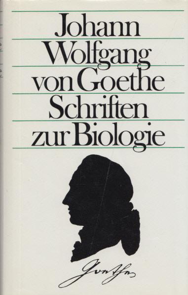 Schriften zur Biologie. Hrsg. v. Konrad Dietzfelbinger.: Goethe, Johann Wolfgang