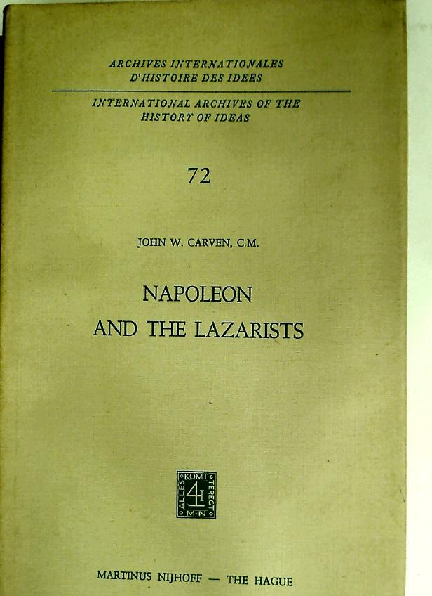 Napoleon and the Lazarists. - Carven, John