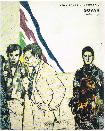 Kölnischer Kunstverein 1974.: Sovak, Pravoslav: Radierungen.