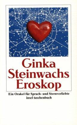 Eroskop - Ein Orakel für Sprach- und: Steinwachs, Ginka