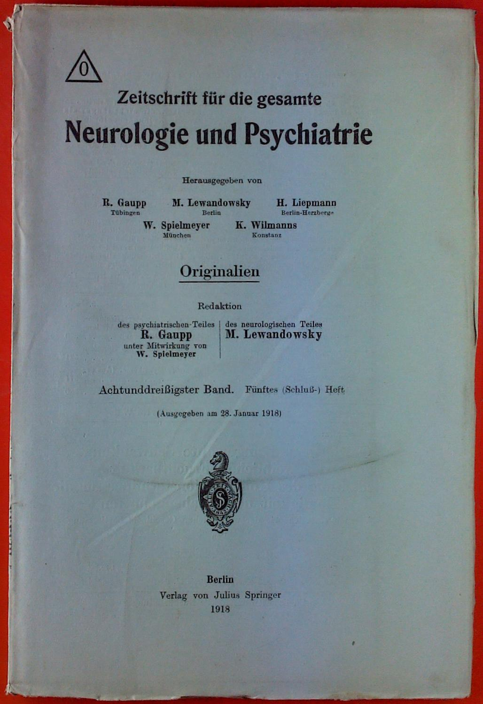 Zeitschrift für die gesamte Neurologie und Psychiatrie.: Hrsg: R. Gaupp,