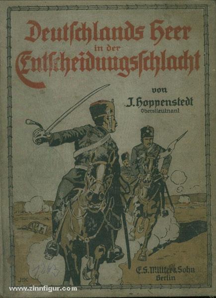 Deutschlands Heer in der Entscheidungsschlacht: Hoppenstedt, J.