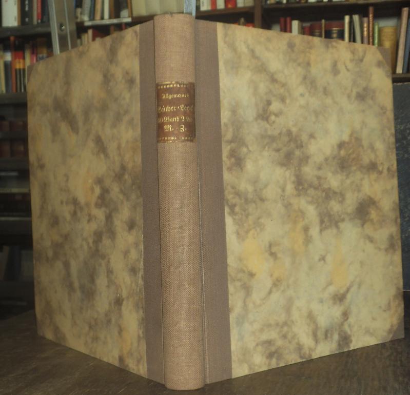 Heinsius 1842-1846. - Allgemeines Deutsches Bücher-Lexikon oder: Heinsius, Wilhelm: