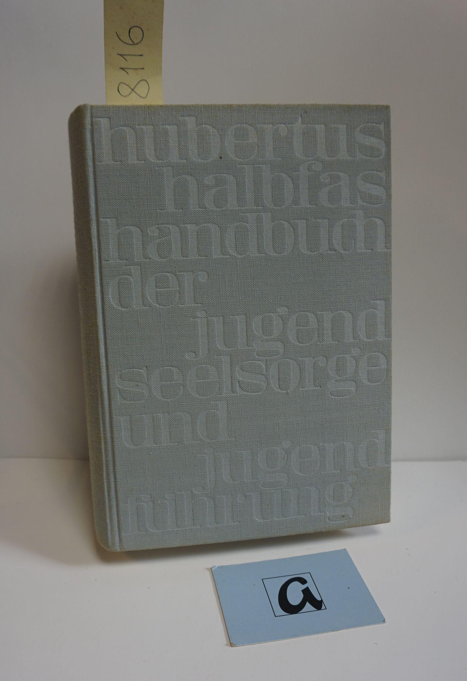 Handbuch der Jugendseelesorge und Jugendführung.: Halbfas, Hubertus