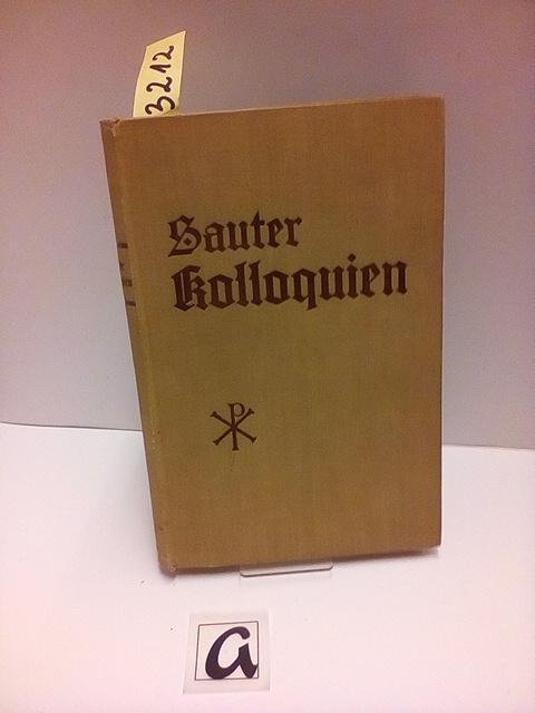 Kolloquien über die heilige Regel.: Sauter, Benediktus OSB