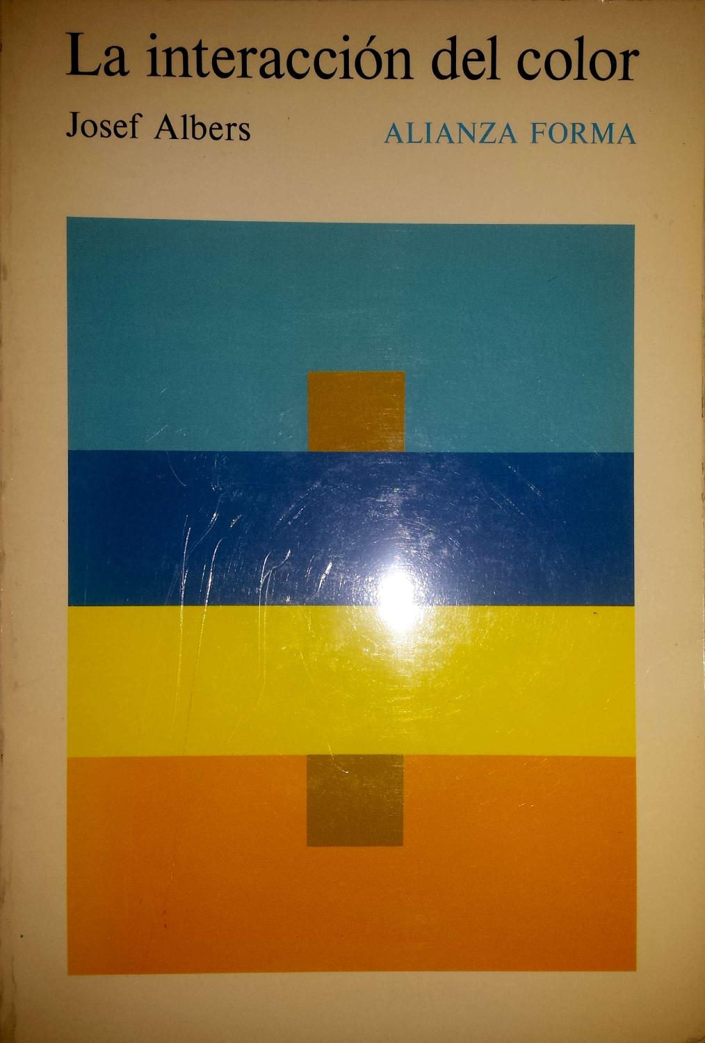 La Interaccion Del Color By Josef Albers Náufragos