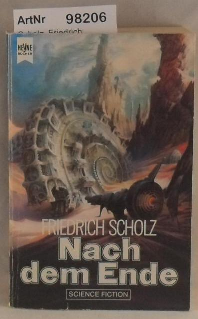 Nach dem Ende: Scholz, Friedrich