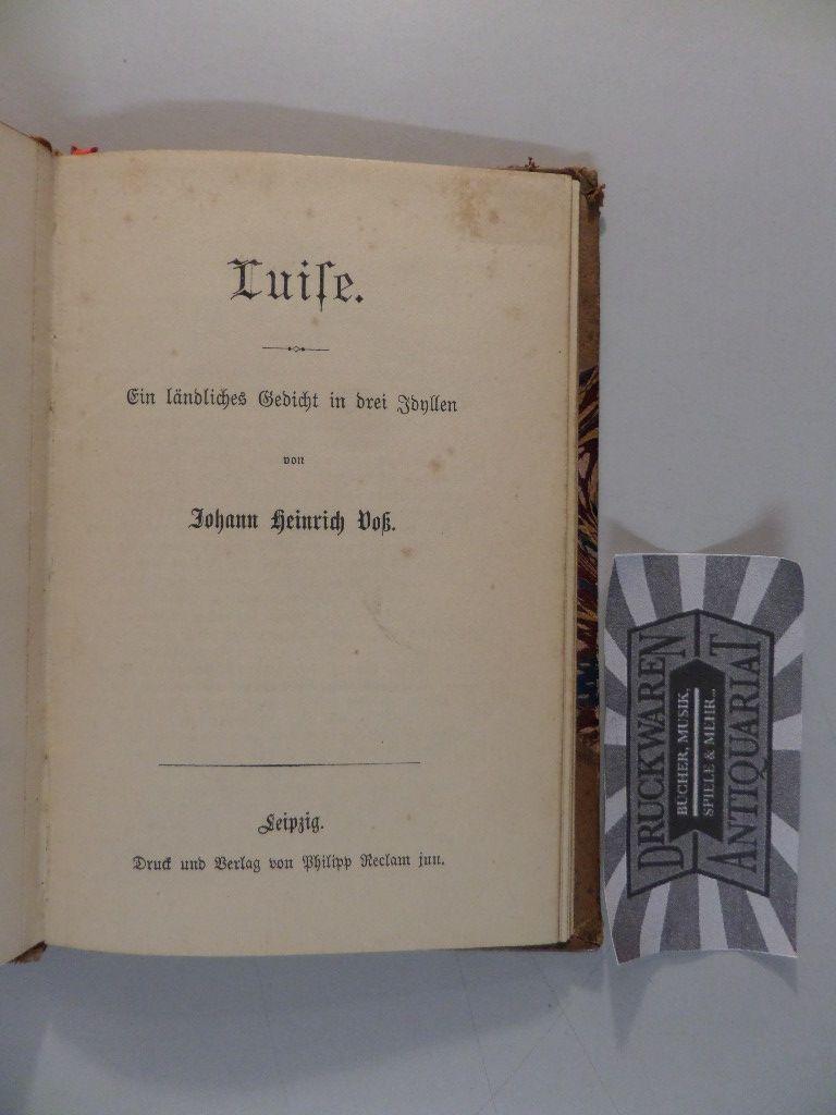 Luise. Ein ländliches Gedicht in drei Idyllen.: Voss, Johann Heinrich: