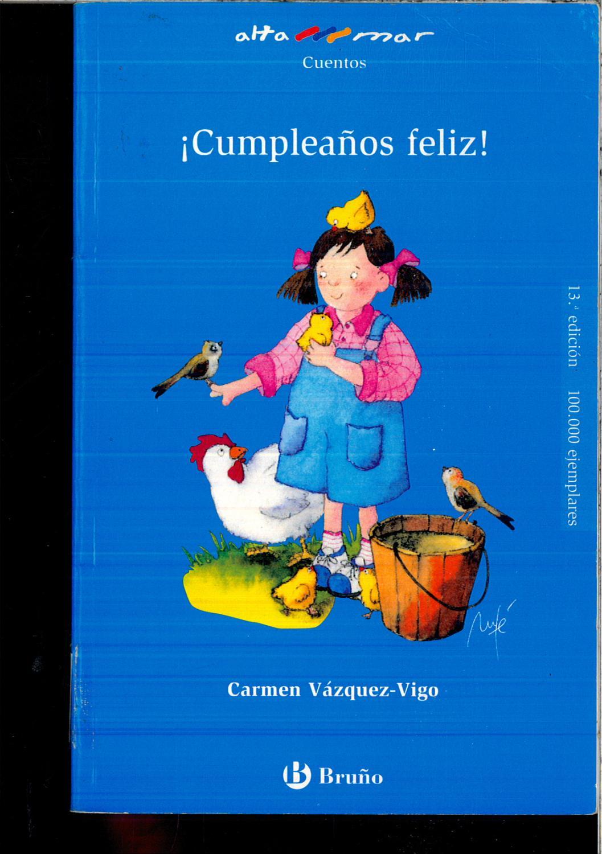 Cumpleaños feliz! (Castellano - Bruño - Altamar) - Vázquez-Vigo, Carmen