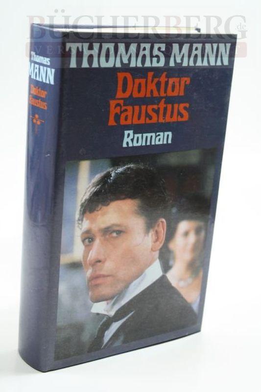 Doktor Faustus Roman: Mann, Thomas: